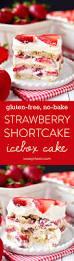 gluten free no bake strawberry shortcake icebox cake iowa