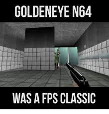 Goldeneye Meme - 25 best memes about goldeneye n64 goldeneye n64 memes