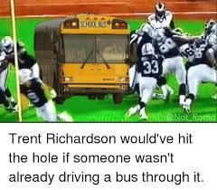 Trent Richardson Meme - 421 33 rome trent richardson would ve hit the hole if someone wasn t