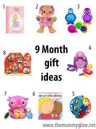 gift of the month ideas gift ideas for a 9 month girl the glow