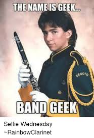 Band Geek Meme - the nameisgeek band geek selfie wednesday rainbowclarinet meme on