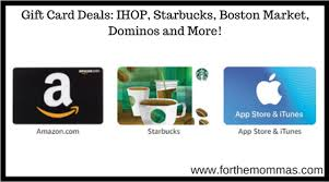gift cards deals gift card deals ihop starbucks boston market dominos and more