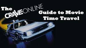 the craveonline guide to movie time travel craveonline