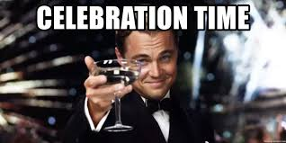 Celebration Meme - celebration time leonardo dicaprio wine glass meme generator
