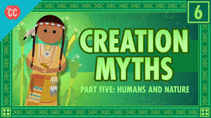 humans and nature and creation crash course world mythology 6