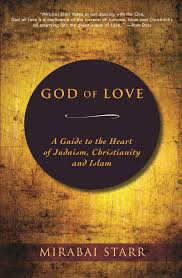 god of love a guide to the heart of judaism christianity and
