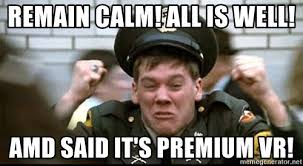 Amd Meme - remain calm all is well amd said it s premium vr kevin bacon