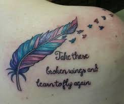 take these broken wings and learn to fly again ideas