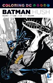 amazon com coloring dc batman hush vol 1 dc comics coloring