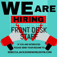 gyms hiring front desk near me now hiring experienced customer world gym scarborough