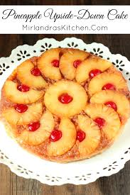pineapple upside down cake mirlandra u0027s kitchen