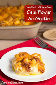 low carb thanksgiving food cauliflower au gratin gluten free low carb yum