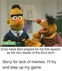 Bert And Ernie Meme - sesame street org ernie helps bert prepare for his first speech as