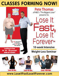 want to be the next u201cbiggest loser u201d enroll in pete u0027s u201close it