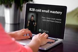 b2b cold emailing free 1 hour crash course the close io blog