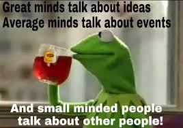 Small Talk Meme - 22 meme internet great minds talk about ideas average minds talk