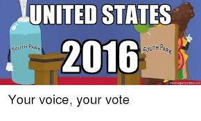 South Park Meme Generator - united states 2016 south park gouth park memegenerator net your