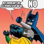 Batman And Robin Meme Maker - lego batman slapping robin meme generator imgflip