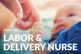Labor and delivery nurse salary and jobs guide
