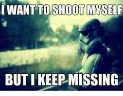 Shoot Myself Meme - 25 best memes about shooting myself shooting myself memes
