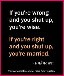 marriage quotations in marriage quotes if you re wrong and you shut up you re