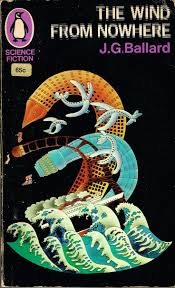 best 25 j g ballard ideas on pinterest sci fi short stories the wind from nowhere by j g ballard