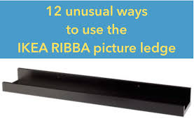 ikea ribba ledge 12 unusual ways to use the ribba picture ledge all round the house