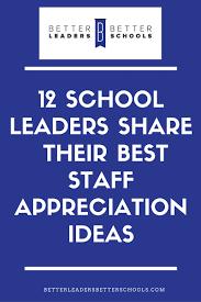 best staff appreciation ideas for school leaders