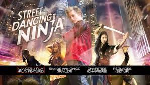 film ninja dancing test dvd street dancing ninja ciné média critiques films et
