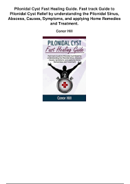 pilonidal cyst pilonidal cyst fast healing guide fast track guide to pilonidal cyst u2026