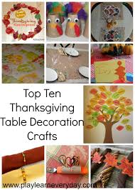 Thanksgiving Table Ideas by Top Ten Thanksgiving Table Decoration Crafts Play And Learn
