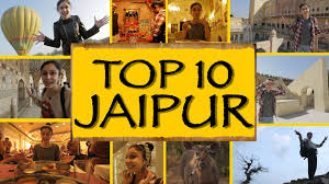 top 10 things to do see jaipur