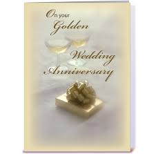 50th wedding anniversary greetings golden wedding anniversary greeting card by designs