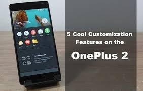 android customization top 5 customization features on the oneplus 2 oxygen os