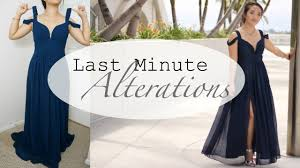 prom dress alterations quick fixes youtube