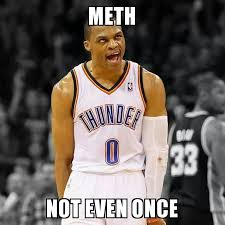 Westbrook Meme - russell westbrook could be a crackhead memes