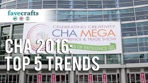 5 trends and new craft ideas at cha 2016 youtube