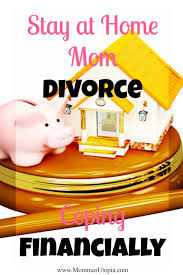 Stay At Home Mom On Resume Example by Stay At Home Mom Divorce Coping Financially Momma U0027s Utopia
