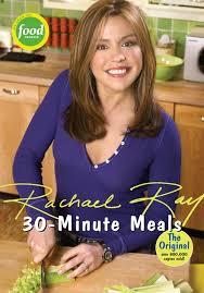 30 minute meals rachael ray 9781891105036 amazon com books