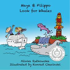 buy maya u0026amp filippo look for whales kids u0026 39 book about