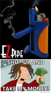 Shut Up And Take My Money Meme - ezpipe shut up and take my money weknowmemes