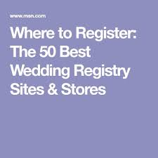best wedding registry site best wedding registry websites unique wedding ideas