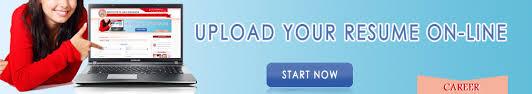 Upload Your Resume Upload Your Cv