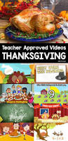 a turkey for thanksgiving lesson plans the 25 best thanksgiving videos ideas on pinterest