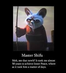 Inner Peace Meme - shifu demotivation by ja the shadow hunter on deviantart
