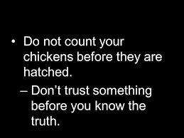 Count Your Chickens Before They Hatch Meaning Moral Sayings Paraphrasing Ppt