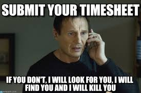 Submit Meme - submit your timesheet i will find you meme on memegen