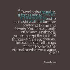 Where A Thousand Miles From Comfort Top 1000 Most Inspiring Travel And Adventure Quotes Kickass Trips