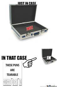 Meme Case - rmx just in case by ben meme center