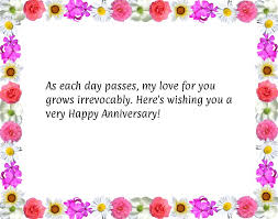 Happy Anniversary Best Wishes Messages As Each Day Passes My Love For You Grows Irrevocably Here U0027s